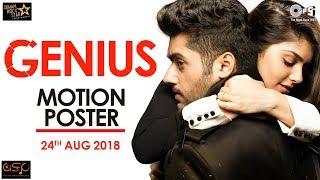 Genius Motion Poster | Utkarsh Sharma & Ishitha Chauhan | Arijit Singh | Anil Sharma | Himesh