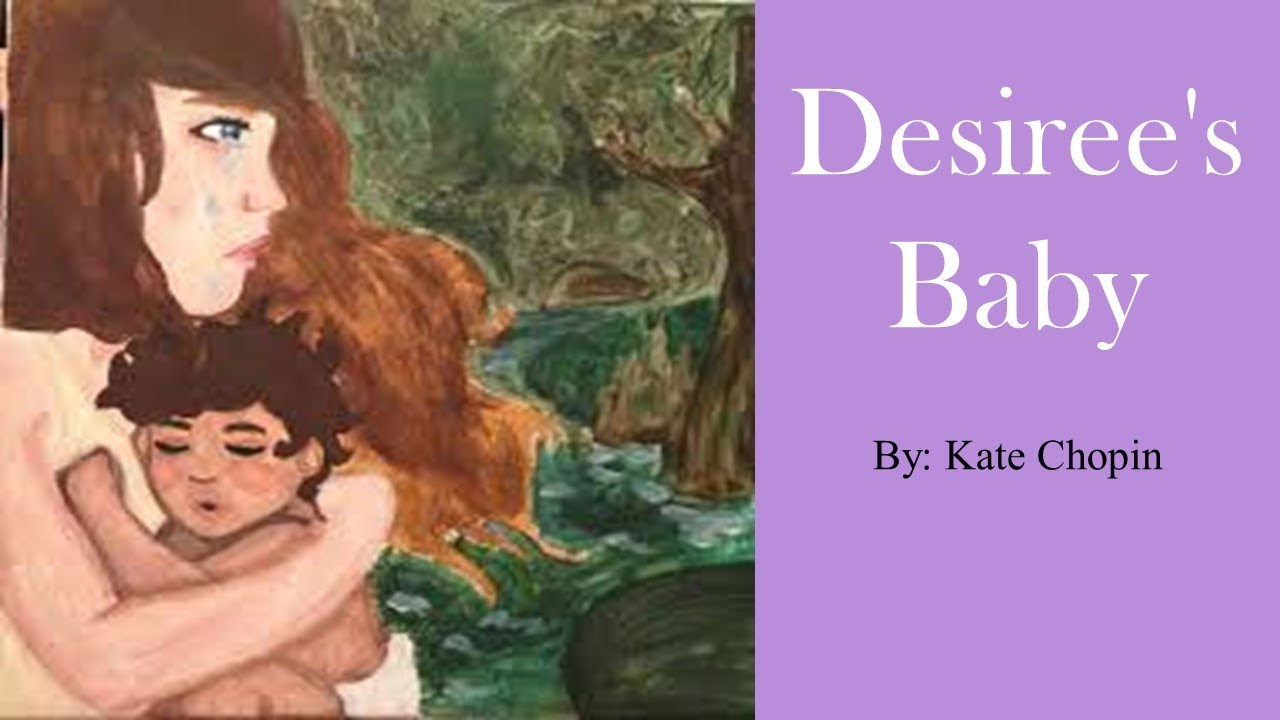 essay on kate chopin desirees baby Analysis désirée's baby (1893) kate chopin (1851-1904) 'desiree's baby' is kate chopin's most famous story it was a success from the moment it appeared in.