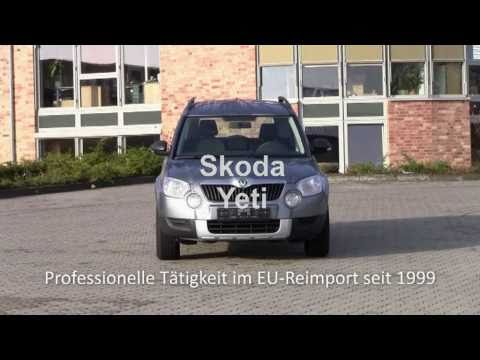 skoda yeti reimport eu neuwagen reimport youtube. Black Bedroom Furniture Sets. Home Design Ideas
