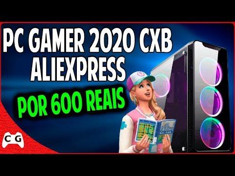 Montei Um PC Gamer Barato No Aliexpress Por 600 Reais Que Roda Jogos Atuais PC Baratinho CxB 2020