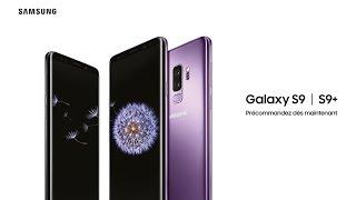 Samsung Galaxy S9 – Précommandez dès maintenant.
