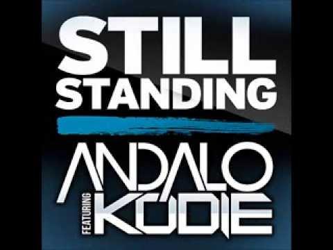 Andalo feat Kodie - Still Standing (Radio Edit)