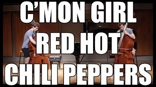 Red Hot Chili Peppers - C'mon Girl Cover