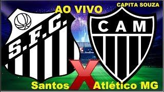 Santos 3x2 Atlético MG  CAMPEONATO BRASILEIRO 24/11/2018