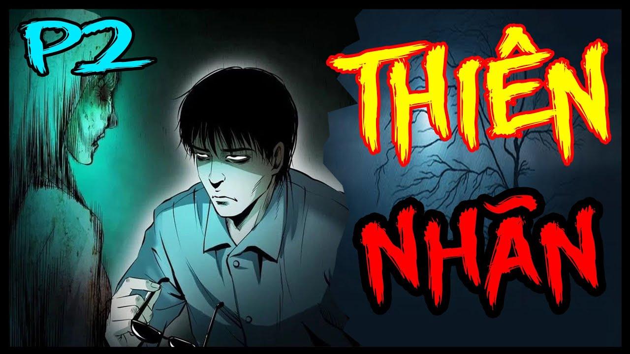 Thiên Nhãn tập 2 | Truyện tranh ma trong dân gian có thật, ám ảnh, đáng sợ nhất #83