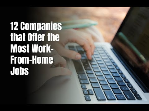 12 Companies that Offer the Most Work-From-Home Jobs