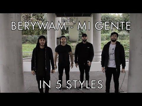 Berywam - Mi Gente (J Balvin, Willy William Cover) In 5 Styles - Beatbox