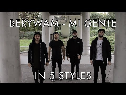 Berywam - Mi Gente (J Balvin, Willy William Cover) In 5 Styles - Beatbox