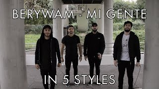 Download Lagu Berywam - Mi Gente (J Balvin, Willy William Cover) In 5 Styles - Beatbox mp3
