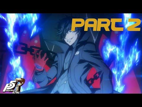 P5R Start New School & Kamoshida Palace & Change Of Heart Part 2