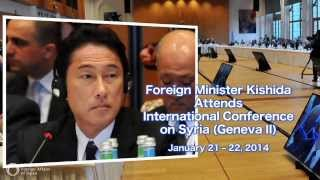 Foreign Minister Kishida Attends International Conference on Syria (Geneva II)