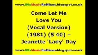Come Let Me Love You (Vocal Version) - Jeanette
