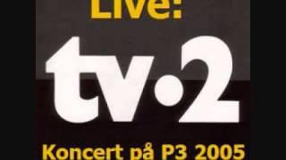 09-Fald Min Engel - TV2 Live 2005