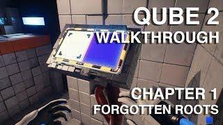 Chapter 2 The Ropes - Q.U.B.E. 2 Walkthrough