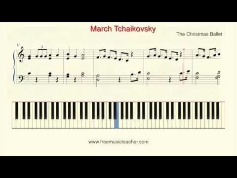 "How To Play Piano:""March Tchaikovsky"" from The Christmas Ballet"