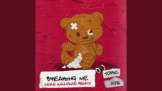 Play Breaking Me (Mike Williams Remix)