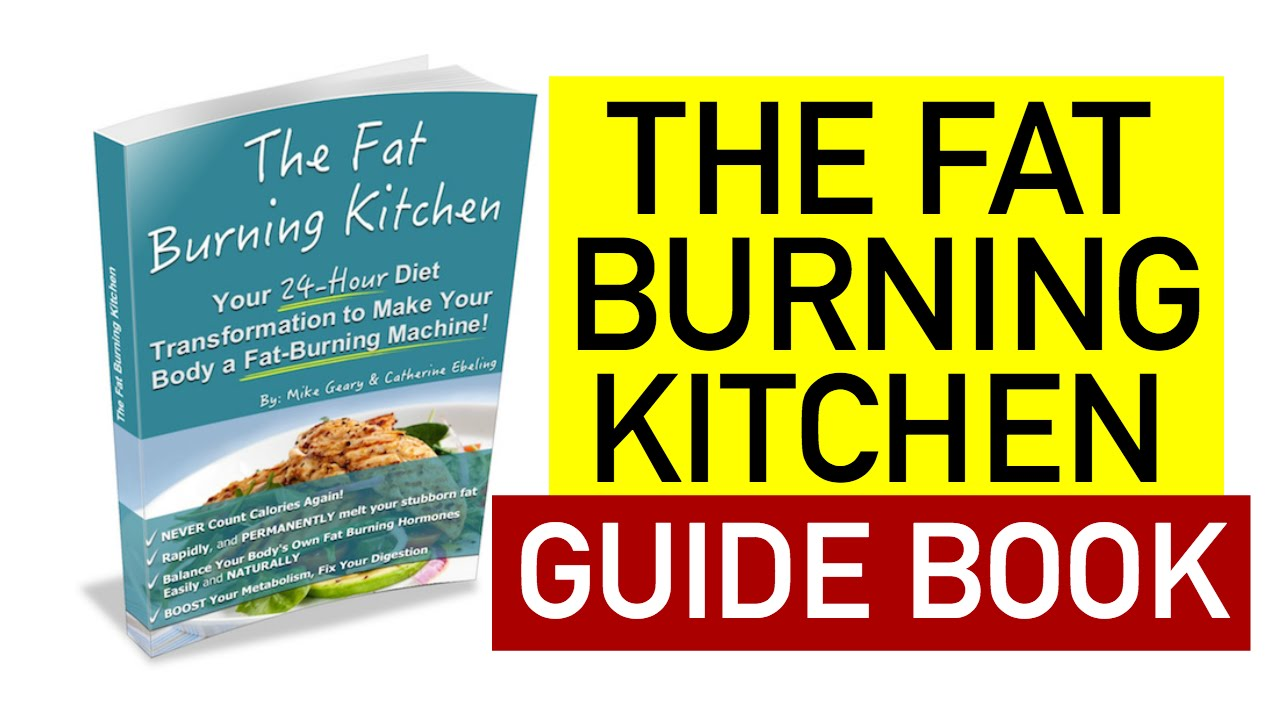 The Fat Burning Kitchen Guide Book - YouTube