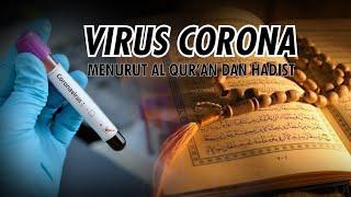 VIRUS CORONA MENURUT AL QUR'AN DAN HADIST - MUSLIM MILENIAL