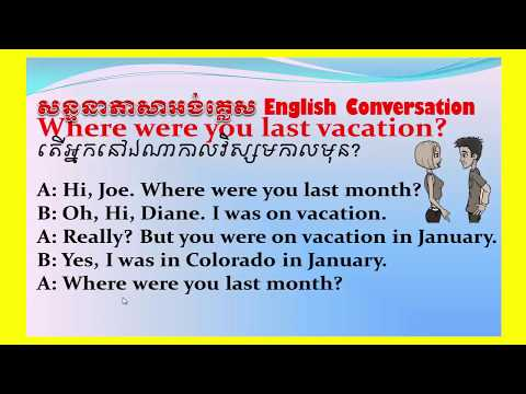 Study English Khmer, Where were you last vacation?