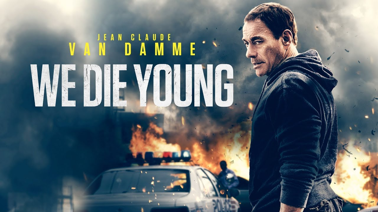 We Die Young Uk Trailer 2019 Jean Claude Van Damme Action Youtube