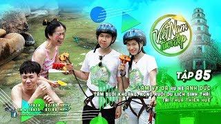 Việt Nam Tươi Đẹp - Tập 85 FULL | Lâm Vỹ Dạ rủ…