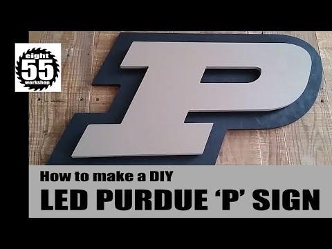 LED Purdue 'P' sign | DIY