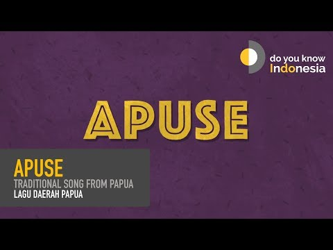 Apuse - Traditional song from Papua