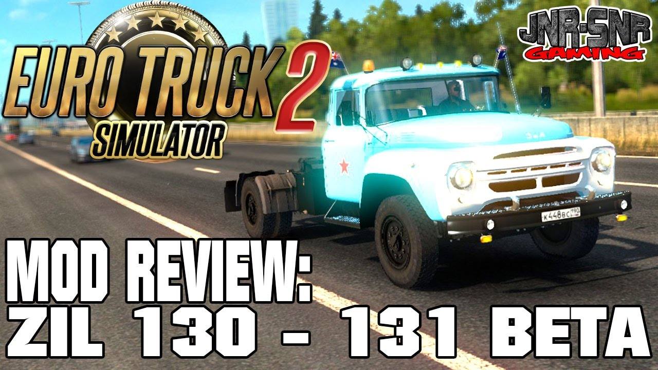 Ets 2 Mods Review Zil 130 Euro Truck Simulator 2 Mods Review