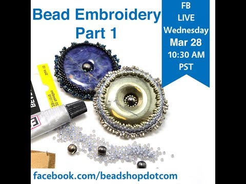 FB Live beadshop.com Bead Embroidery with Kate and Emily