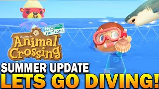 Let's Go Diving! The Summer Update First Look! Animal Crossing New Horizons Update
