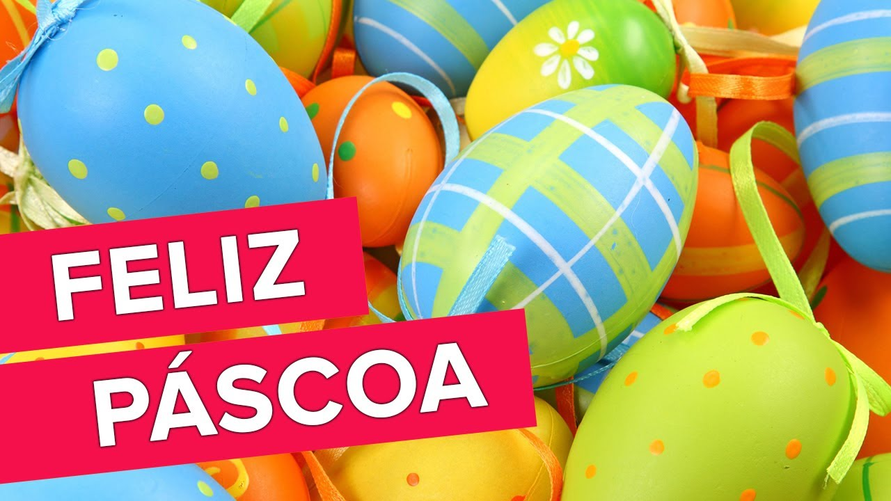 Feliz Páscoa! Renovação E Alegria!