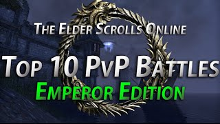 Top 10 Emperor PvP Battles - The Elder Scrolls Online