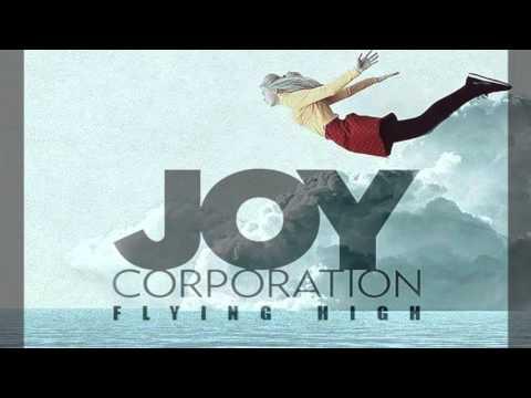 Joy Corporation - Flying High