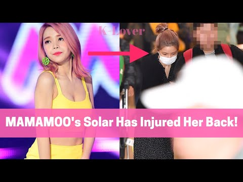 MAMAMOO's Solar Injured Her Back / LOONA'S New Member Revealed