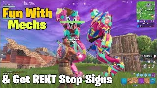Fun With Mechs & Get REKT Stop Signs | Fortnite Season 10