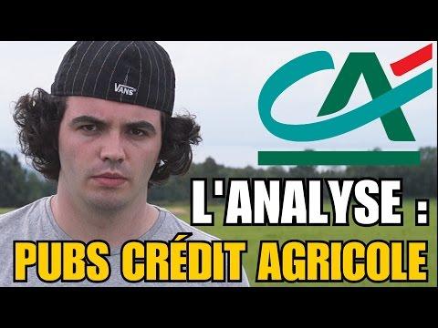 LES PUBS CRÉDIT AGRICOLE : L'ANALYSE de MisterJDay
