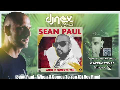 Sean Paul - When It Comes To You (Dj Nev Rmx)