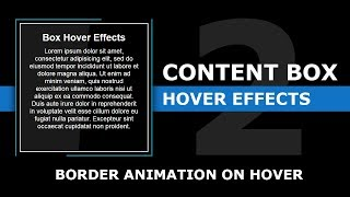 Content Box Hover Effects | Css Border Animation On Hover