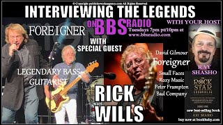 Rick Wills Legendary 'Foreigner' Bass Guitarist Exclusive!
