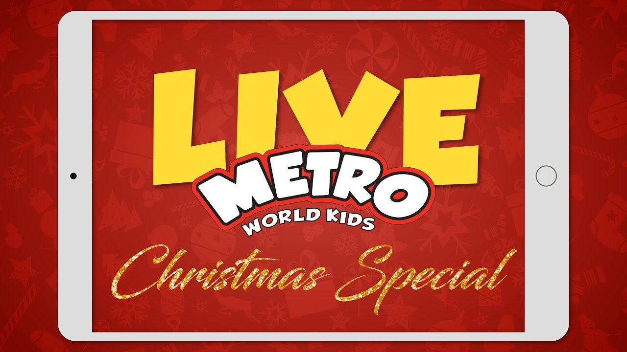 MWK LIVE, CHRISTMAS SPECIAL 2020 | METRO WORLD KIDS