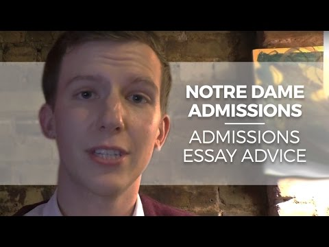 Notre dame college admission essay