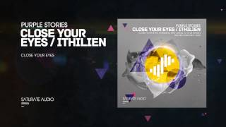 Purple Stories - Close Your Eyes (Original Mix)