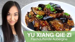 Gambar cover REZEPT: Yu Xiang Qie Zi | chinesisch gebratene Aubergine | Szechuan Küche