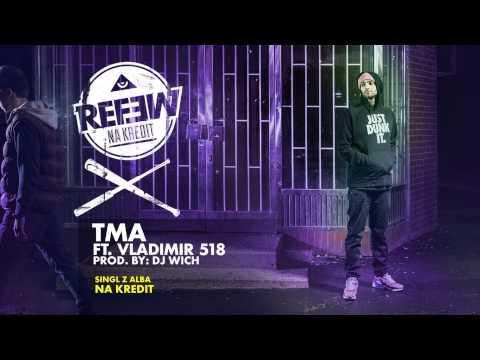 Refew - Tma ft. Vladimir 518 (prod. DJ Wich)