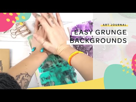 Create 5 easy grunge backgrounds in your art journal