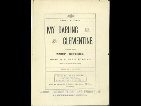 Oh My Darling Clementine (1884)