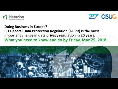 Doing Business in Europe? General Data Protection Regulation (GDPR): What You Need to Know and Do