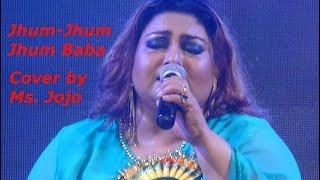Jhoom Jhoom Jhoom Baba II Cover by Ms Jojo II Mithun Chakraborty-Salma Agha