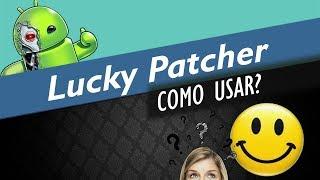 Lucky Patcher o que é e como usar da forma correta