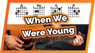When We Were Young Guitar Tutorial (Adele) Easy Chords Guitar Lesson